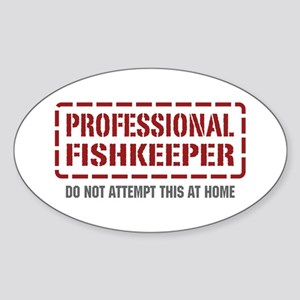 Professional Fishkeeper Oval Sticker