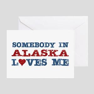 Somebody in Alaska Loves Me Greeting Card