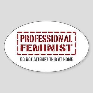 Professional Feminist Oval Sticker