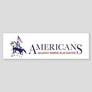 Americans Against Horse Slaughter Bumper Sticker