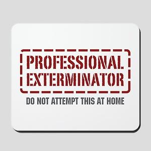 Professional Exterminator Mousepad