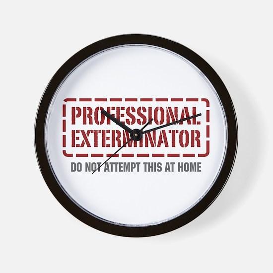 Professional Exterminator Wall Clock