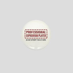 Professional Euphonium Player Mini Button