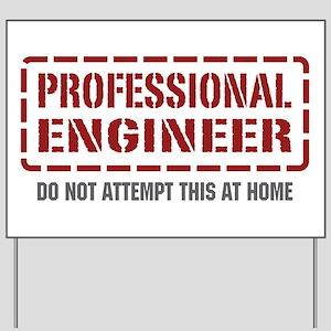 Professional Engineer Yard Sign