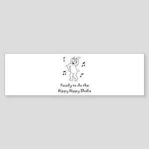 Hippy Hippy Shake after Hip Surgery Bumper Sticker