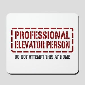 Professional Elevator Person Mousepad
