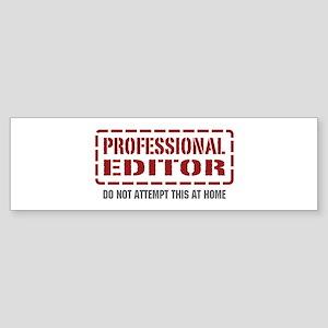 Professional Editor Bumper Sticker