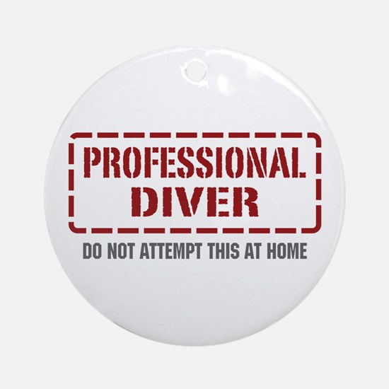 Professional Diver Ornament (Round)