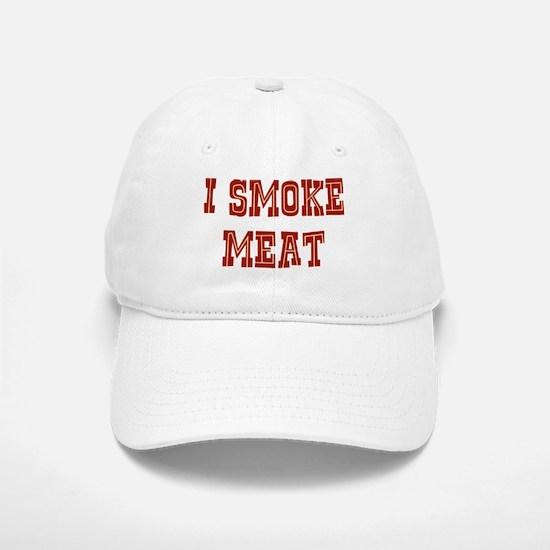 I Smoke Meat Baseball Baseball Cap