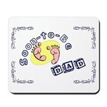 Soon-to-Be Dad Mousepad