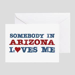 Somebody in Arizona Loves Me Greeting Card
