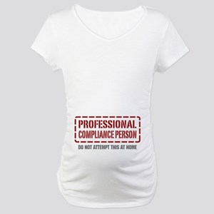 Professional Compliance Person Maternity T-Shirt