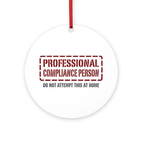 Professional Compliance Person Ornament (Round)