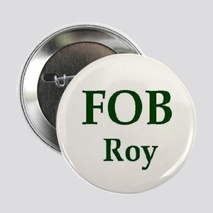 "Jeff & Anna FOB Roy 2.25"" Button"