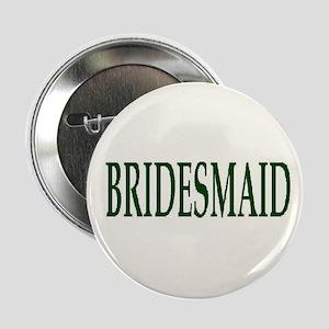 """Jeff & Anna BRIDESMAID 2.25"""" Button"""