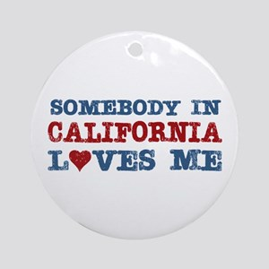 Somebody in California Loves Me Ornament (Round)