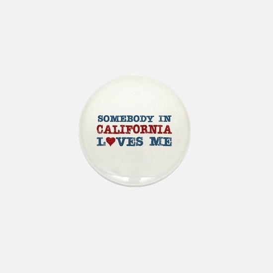 Somebody in California Loves Me Mini Button