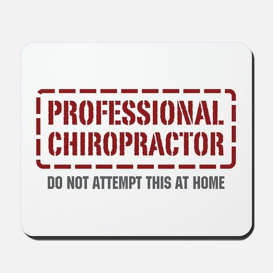 Professional Chiropractor Mousepad