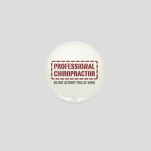 Professional Chiropractor Mini Button