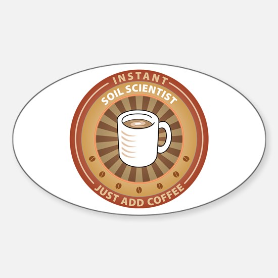 Instant Soil Scientist Oval Decal