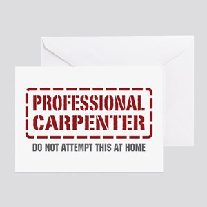 Professional Carpenter Greeting Card