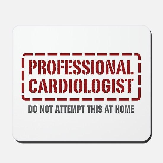 Professional Cardiologist Mousepad