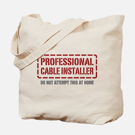 Professional Cable Installer Tote Bag