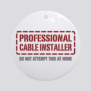 Professional Cable Installer Ornament (Round)