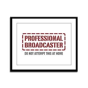 Professional Broadcaster Framed Panel Print