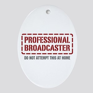 Professional Broadcaster Oval Ornament
