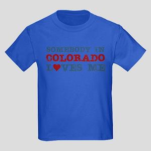 Somebody in Colorado Loves Me Kids Dark T-Shirt