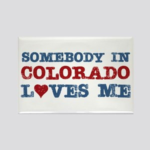 Somebody in Colorado Loves Me Rectangle Magnet