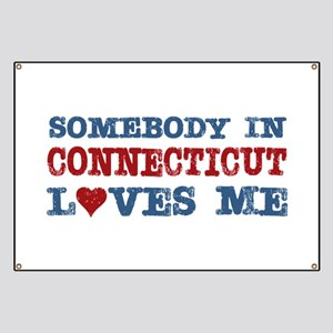 Somebody in Connecticut Loves Me Banner
