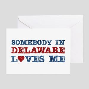 Somebody in Delaware Loves Me Greeting Card
