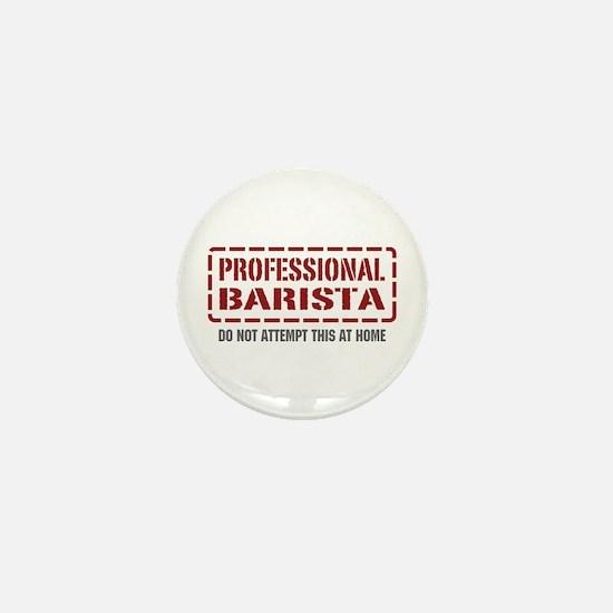 Professional Barista Mini Button
