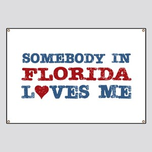 Somebody in Florida Loves Me Banner