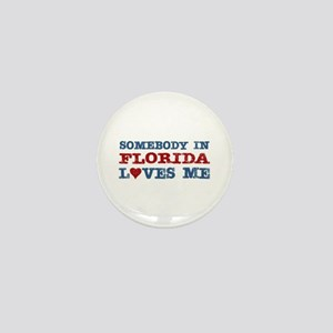 Somebody in Florida Loves Me Mini Button