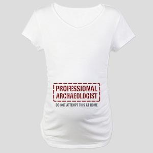 Professional Archaeologist Maternity T-Shirt