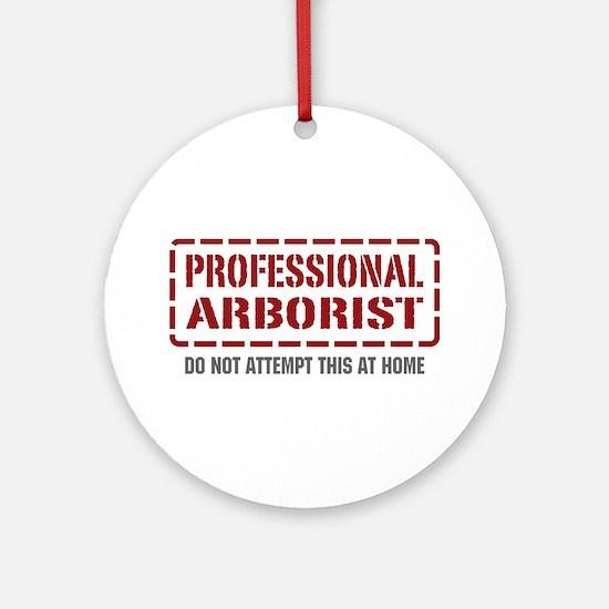 Professional Arborist Ornament (Round)