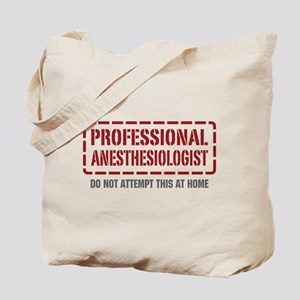 Professional Anesthesiologist Tote Bag