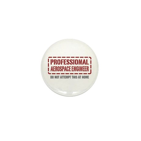 Professional Aerospace Engineer Mini Button (10 pa
