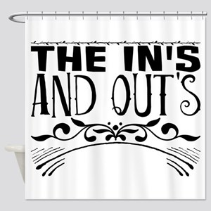 the in's and out's Shower Curtain