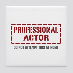 Professional Actor Tile Coaster