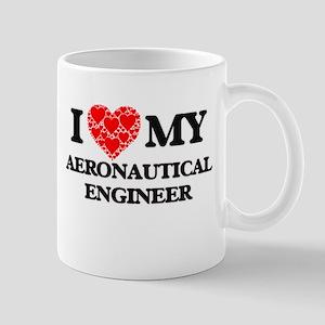 I Love my Aeronautical Engineer Mugs