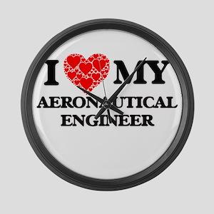 I Love my Aeronautical Engineer Large Wall Clock