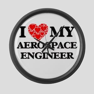 I Love my Aerospace Engineer Large Wall Clock