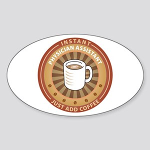Instant Physician Assistant Oval Sticker