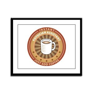 Instant Physician Assistant Framed Panel Print
