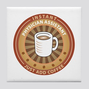 Instant Physician Assistant Tile Coaster