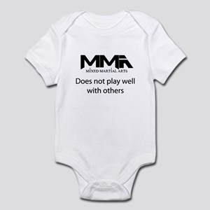 MMA Does Not Play Well With o Infant Bodysuit